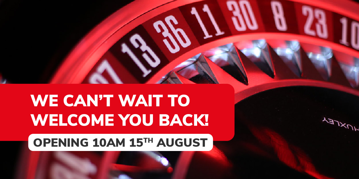 Casino 36 Wolverhampton is re-opening on the 15th August