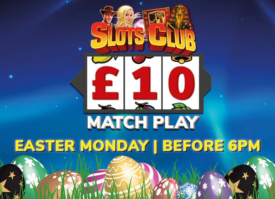 EASTER MONDAY £10 MATCH PLAY