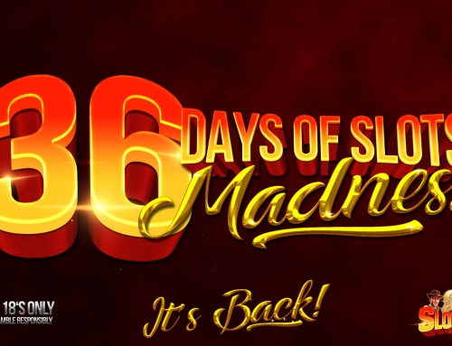 36 DAYS OF SLOTS IS BACK!